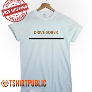 Orion Carloto Drive Sober T Shirt
