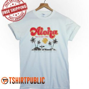 Aloha Beach T-shirt Adult Free Shipping