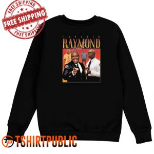 Captain Holt Raymond Sweatshirt